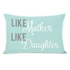 One Bella Casa Like Mother Like Daughter Lumbar Pillow