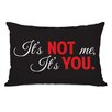 One Bella Casa Not Me, It's You Lumbar Throw Pillow