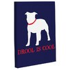 One Bella Casa Doggy Decor Drool is Cool Graphic Art on Wrapped Canvas