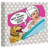 One Bella Casa Doggy Decor Not Single Graphic Art on Wrapped Canvas