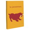 One Bella Casa Doggy Decor Be Persistent Graphic Art on Wrapped Canvas