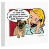 One Bella Casa Doggy Decor Mr. Puddingstone Graphic Art on Wrapped Canvas