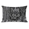 One Bella Casa Baby, It's Cold Outside Lumbar Pillow