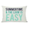 One Bella Casa Summertime & The Livin' is Easy Cotton Throw Pillow