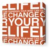 Inhabit Stretched Change Your Life Textual Art on Wrapped Canvas in Red