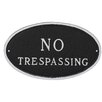 Small Oval No Trespassing Statement Plaque - Color: Black/Silver - Montague Metal Products Garden Statues and Outdoor Accents