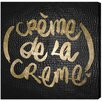 "Oliver Gal ""Crème de la Crème"" by Runway Avenue Textual Art on Wrapped Canvas"