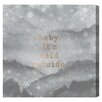 Oliver Gal Cold Outside Textual Art on Canvas