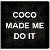 Oliver Gal 'Coco Made Me' Painting Print on Wrapped Canvas