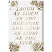 Oliver Gal 'Laugh and Live Roses' Textual Art on Canvas
