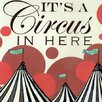 GreenBox Art It's a Circus in Here by Shelly Kennedy Graphic Art on Wrapped Canvas