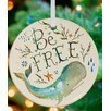 GreenBox Art Be Free Ornament by Katie Daisy