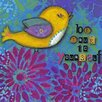 Oopsy Daisy Be True to Yourself Canvas Art