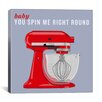 iCanvas Kitchen Baby You Spin Me Right Round II Graphic Art on Canvas