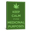 iCanvas Keep Calm It's for Medicinal Purposes Textual Art on Canvas