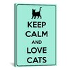 iCanvas Keep Calm and Love Cats Textual Art on Canvas