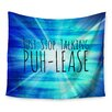 KESS InHouse Puh-lease by Ebi Emporium Wall Tapestry
