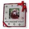 """DEI """"Who Rescued Who"""" Picture Frame"""