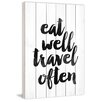 Marmont Hill 'Eat Well Travel Often' by Dantell Textual Art