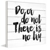 Marmont Hill 'Do or Do Not' by Dantell Textual Art