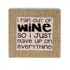 Blossom Bucket 'Ran Out Of Wine' Box Sign Wall Decor