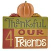Blossom Bucket 'Thankful 4 Our Friends' with Pumpkins Wall Décor