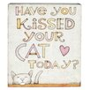 Blossom Bucket 'Kissed Your Cat' Wall Décor