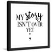 Marmont Hill 'My Story' by Diana Alcala Framed Typography