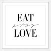 Marmont Hill 'Eat Pray Love' by Dantell Framed Typography