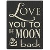 Red Hot Lemon 300x400mm Metal Wall Sign - Love You To The Moon & Back