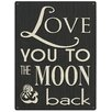Red Hot Lemon Schild Love You To The Moon & Back, Typografische Kunst