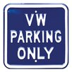 Red Hot Lemon Schild VW Parking Only, Typografische Kunst