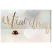 Oliver Gal Extraordinary' by Blakely Home Typography on Canvas