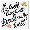 Oliver Gal 'Do Well' by Blakely Home Typography Wrapped on Canvas