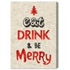 Oliver Gal 'Eat Drink & Be Merry' by Blakely Home Typography Wrapped on Canvas