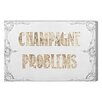 Oliver Gal 'Champagne Problems' Typography Wrapped on Canvas