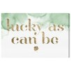 Oliver Gal 'Lucky As Can Be' Typography Wrapped on Canvas