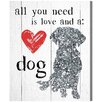 Oliver Gal Love and a Dog by Art Remedy Graphic Art Wrapped on Canvas