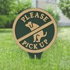 Kroeker Please Pick up Garden Sign - Color: Green/Gold - Symple Stuff Garden Statues and Outdoor Accents