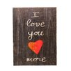 """Holly & Martin Swoon Wall Panel """"I Love You More"""" Textual Art Plaque"""