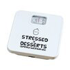 "Premier Housewares ""Stressed is Desserts"" Bathroom Scale"