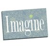 Portfolio Canvas Decor Pats Imagine by IHD Studio Textual Art on Wrapped Canvas