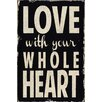 Portfolio Canvas Decor Whole Heart by Barn Owl Primitives Textual Art on Wrapped Canvas