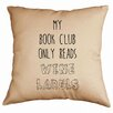 Retrospect Group My Book Club Only Reads Wine Labels Cotton Throw Pillow