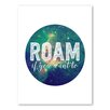 Americanflat Roam 1 Typography Wrapped on Canvas