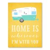 Americanflat Home is Wherever I'm With You Graphic Art on Canvas