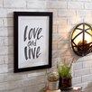 Mercury Row Love and Live Textual Art Print