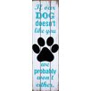 PD Global If Our Dog Wall Sign
