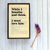 "Bookishly ""While I Breathe and Think..."" from Jane Eyre by Charlotte Brontë Framed Typography"