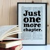 "Bookishly ""Just One More Chapter"" Framed Typography"